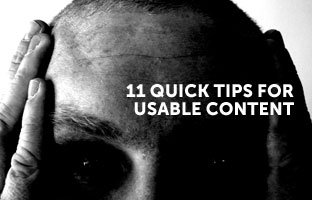 11 Quick Tips For More Usable Content