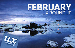 February UX Roundup