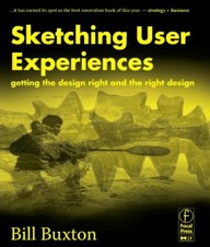 Bill Buxton's book, Sketching User Experiences.